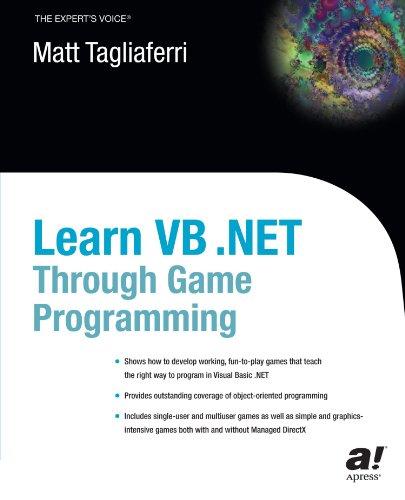 Learn VB .NET Through Game Programming by Apress