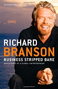 Business Stripped Bare: Adventures of a Global Entrepreneur from Portfolio