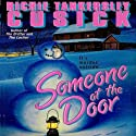 Someone at the Door Audiobook by Richie Tankersley Cusick Narrated by Luci Bell