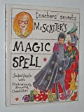 img - for Mr. Scatter's Magic Spell (Teachers' Secrets) book / textbook / text book