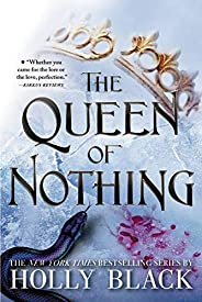 The Queen of Nothing (The Folk of the Air Book 3)