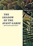 img - for The Shadow of the Avant-garde: Rousseau and the Forgotten Masters by Falk Wolf (2016-02-23) book / textbook / text book