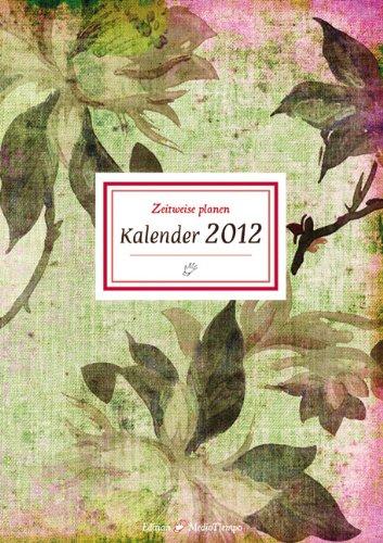 Zeitweise planen Kalender 2012