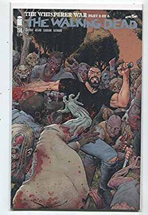 The Walking Dead #158 NM The Whisperer War Part 2 of 6 Image Comics 26