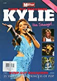 Daily Mirror KYLIE MINOGUE The Showgirl 25 YEARS OF THE PRINCESS OF POP