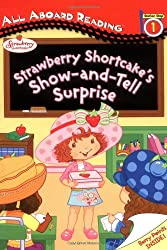 Strawberry Shortcake's Show-and-Tell Surprise: All Aboard Reading Station Stop 1
