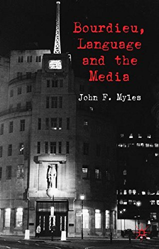 Bourdieu, Language and the Media by Palgrave Macmillan