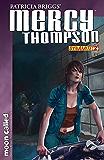 Patricia Briggs' Mercy Thompson: Moon Called #2 (Patricia Brigg's Mercy Thompson Book 1)