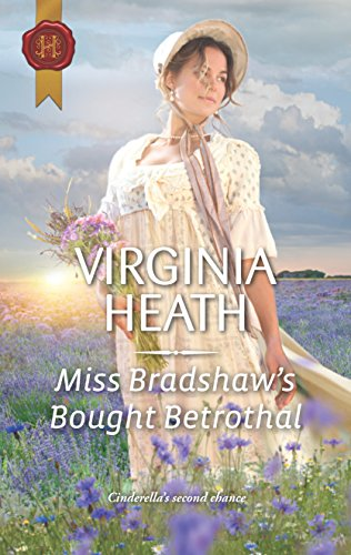 Miss Bradshaw's Bought Betrothal (Harlequin Historical)