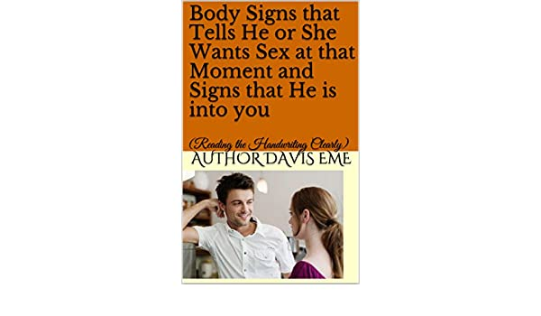 Signs she wants you sexually