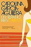 Un Verano Bien Caliente, Carolina Garcia Aguilera, 0060097876
