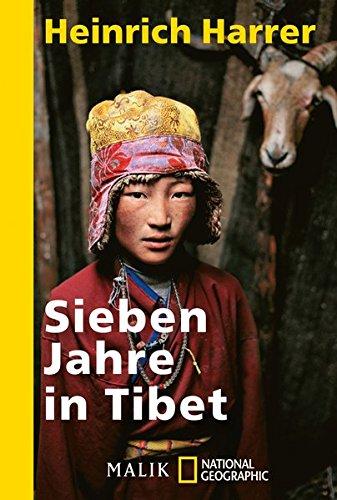 Sieben Jahre in Tibet: Mit Heinrich Harrers Rede vor der Royal Geographical Society