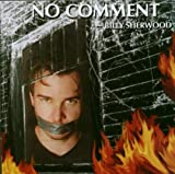 No Comment by Billy Sherwood (2003-12-09)