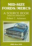 Mid-Size Fords, Mercs, Robert C. Ackerson, 0934780307