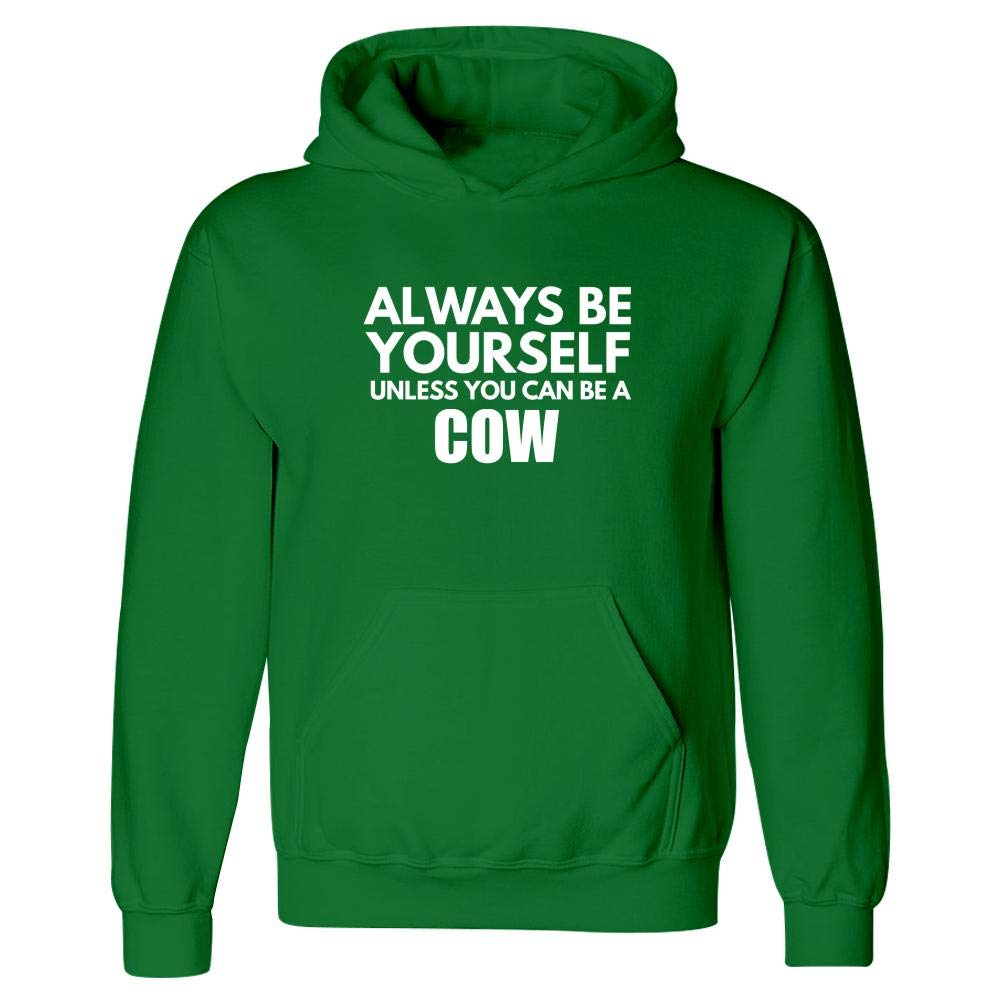 Always Be Yourself Cow Hoodie Farm Cattle Moo Animal Gift Idea