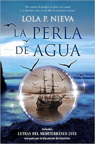 La perla de agua, Lola P. Nieva (rom) 51xZqE6RYVL._SX328_BO1,204,203,200_