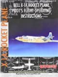 img - for Bell X-1A Rocket Plane Pilot's Flight Operating Instructions book / textbook / text book