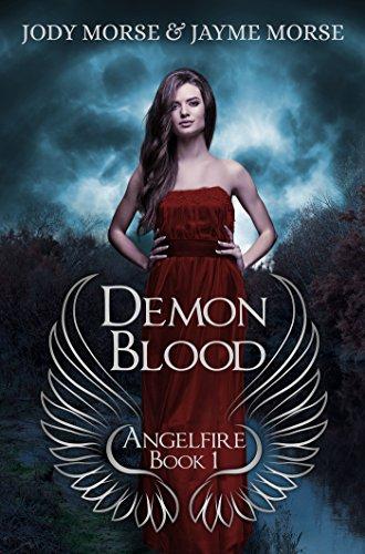 Demon Blood (Angelfire #1)