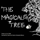 The Magical Tree, Eric Pullin, 0615920233