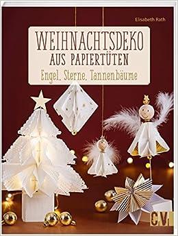 Weihnachtsdeko Aus Papiertuten Engel Sterne Tannenbaume Amazon