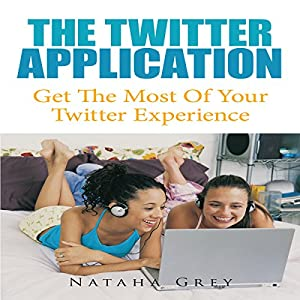 The Twitter Application Audiobook