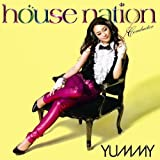 HOUSE NATION Conductor - YUMMY