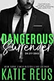 Dangerous Surrender (The Serafina: Sin City Series Book 4)
