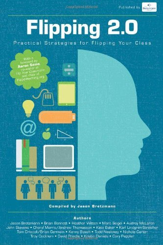 Flipping 2.0: Practical Strategies for Flipping Your Class by Bretzmann Jason (2013-08-20) Paperback