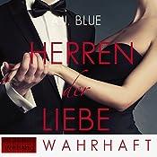 Wahrhaft (Herren der Liebe 3) | A. J. Blue
