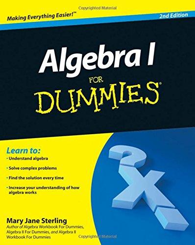 Algebra I For Dummies (Formula 1 For Dummies)