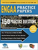 ENGAA Practice Papers: 2 Full Mock Papers, 150 Questions in the style of the ENGAA, Detailed Worked Solutions for Every Question, Engineering...