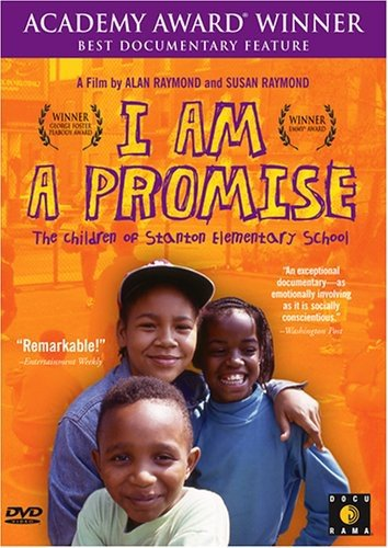 I Am a Promise: The Children of Stanton Elementary School ()