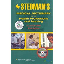 Stedman's Medical Dictionary for the Health Professions and Nursing, Illustrated