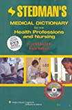 Stedman's Medical Dictionary for the Health Professions and Nursing: CNSA Endorsed Version (Point (Lippincott Williams & Wilkins))