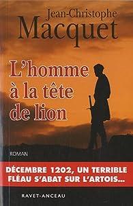L'homme à la tête de lion par Jean-Christophe Macquet