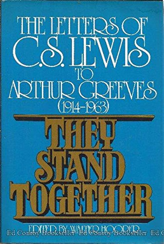 Image of They Stand Together: The Letters of C.S. Lewis to Arthur Greeves (1914-1963)