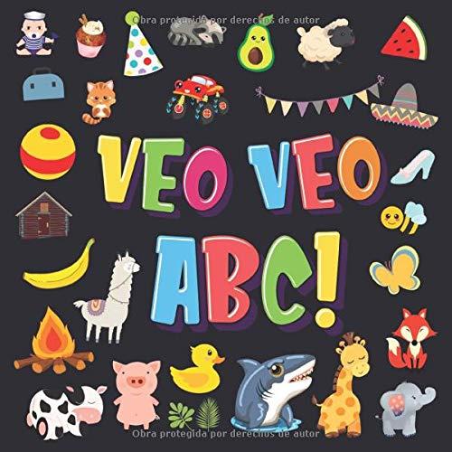 Veo Veo - ABC!: Un Juego de Buscar y Encontrar, ¡Súper Divertido para Niños de 2 a 4 Años! | Juego de Adivinanzas de la A a la Z, con Alfabeto ... Pequeños (Veo Veo Libros para Niños de 2-4) por Pamparam Libros para Niños