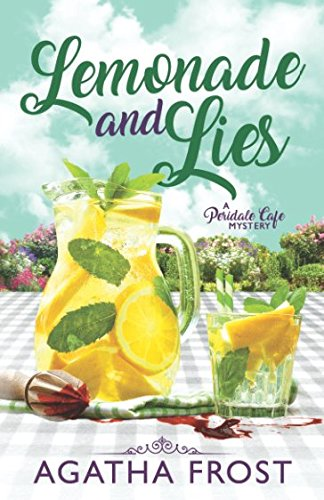 Lemonade and Lies (Peridale Cafe Cozy Mystery)