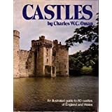 Castles: An Illustrated Guide to 80 Castles of England and Wales