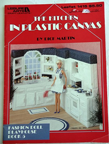The Kitchen In Plastic Canvas - Fashion Doll Playhouse Book 5 - Leisure Arts Craft leaflet # 1415