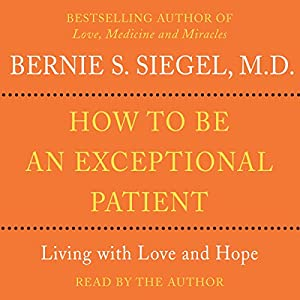 How to Be An Exceptional Patient Audiobook