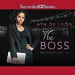 The Boss | Aya De Leon