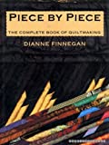 Piece by Piece, Dianne Finnegan, 013675869X