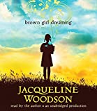 img - for Brown Girl Dreaming by Woodson, Jacqueline (March 3, 2015) Audio CD book / textbook / text book