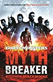Gods and Monsters: Mythbreaker (Gods & Monsters)