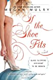 If the Shoe Fits, Megan Mulry, 1402270003