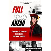 Full Speed Ahead: Surviving to Thriving as an Online Doctoral Student