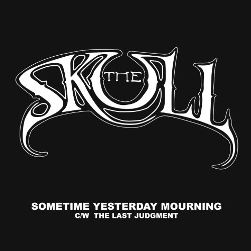 The Skull-Sometime Yesterday Mourning-EP-FLAC-2016-mwnd Download