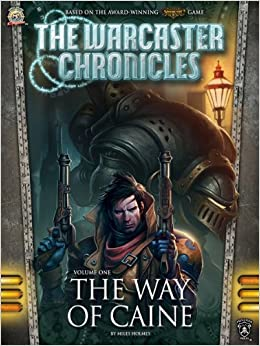 The Warcaster Chronicles, Books 1-3 - Miles Holmes, Dan Wells, Chris A. Jackson