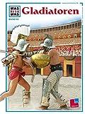 WAS IST WAS Band 082: Gladiatoren
